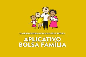 Aplicativo Bolsa Família 2022